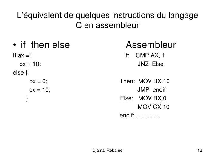 Lquivalent de quelques instructions du langage C en assembleur