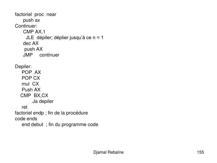 factoriel  proc  near