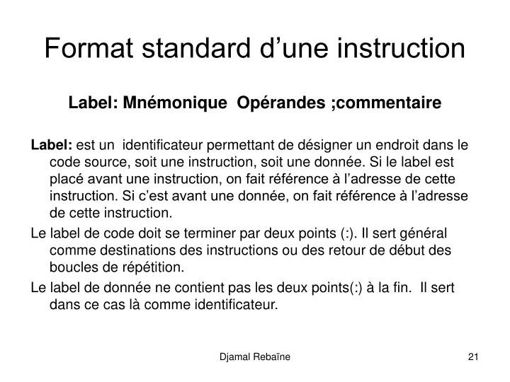 Format standard d'une instruction