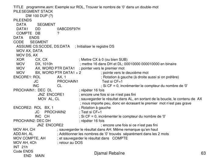 TITLE   programme.asm: Exemple sur ROL, Trouver le nombre de 0 dans un double-mot