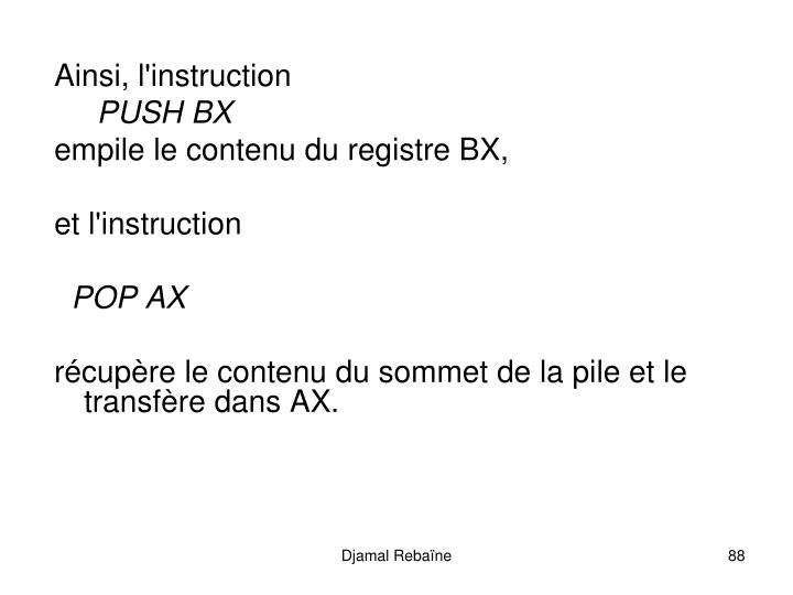 Ainsi, l'instruction