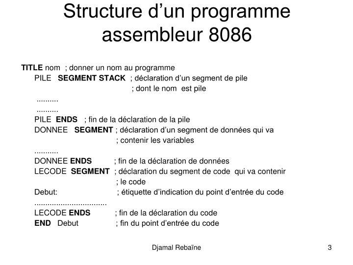 Structure dun programme assembleur 8086
