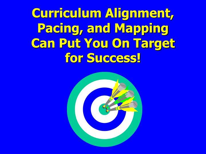 Curriculum Alignment,