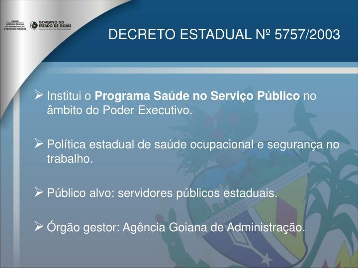 DECRETO ESTADUAL Nº 5757/2003