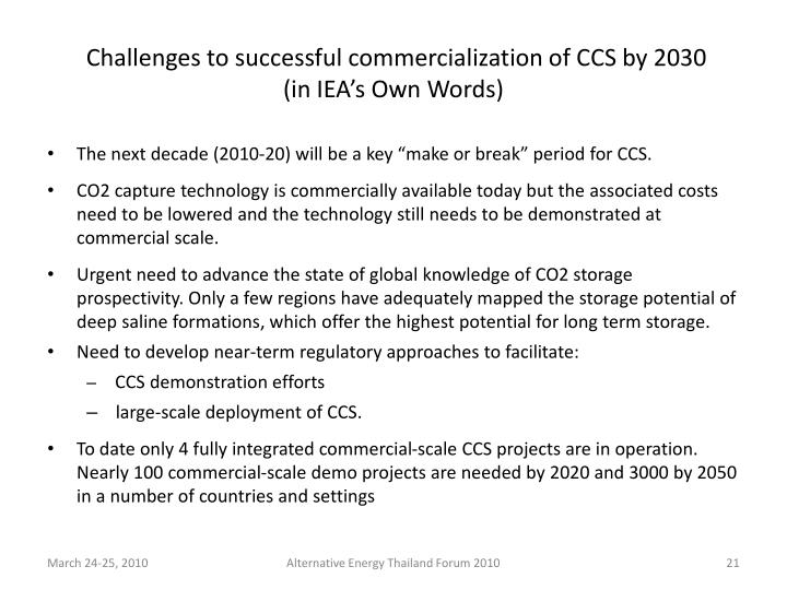 Challenges to successful commercialization of CCS by 2030