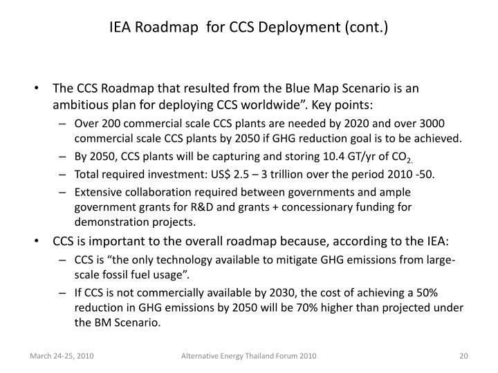IEA Roadmap  for CCS Deployment (cont.)