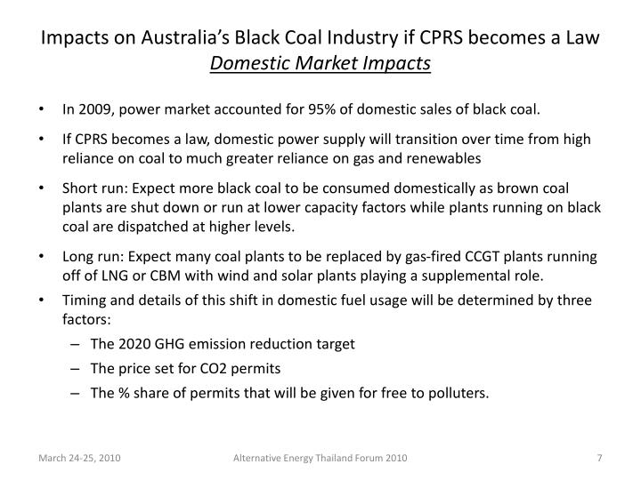 Impacts on Australia's Black Coal Industry if CPRS becomes a Law