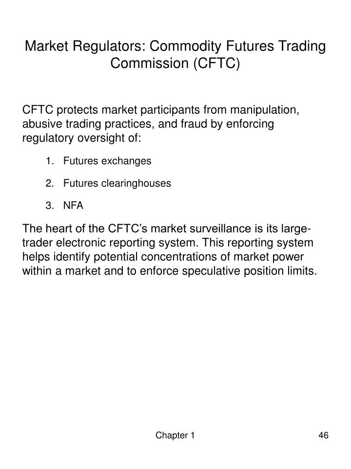 Market Regulators: Commodity Futures Trading Commission (CFTC)