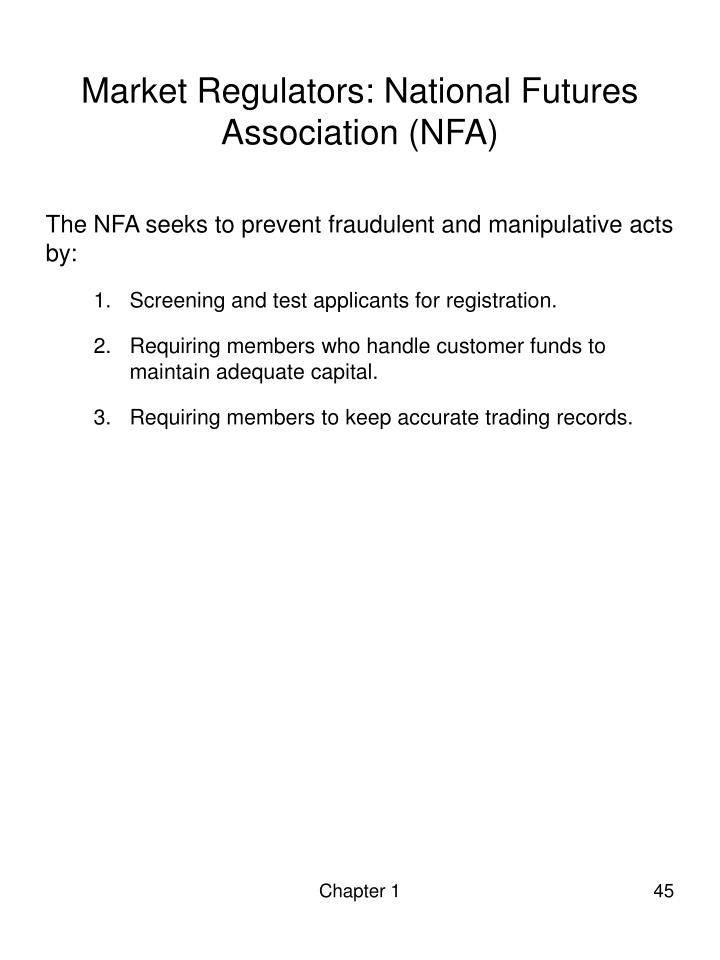 Market Regulators: National Futures Association (NFA)