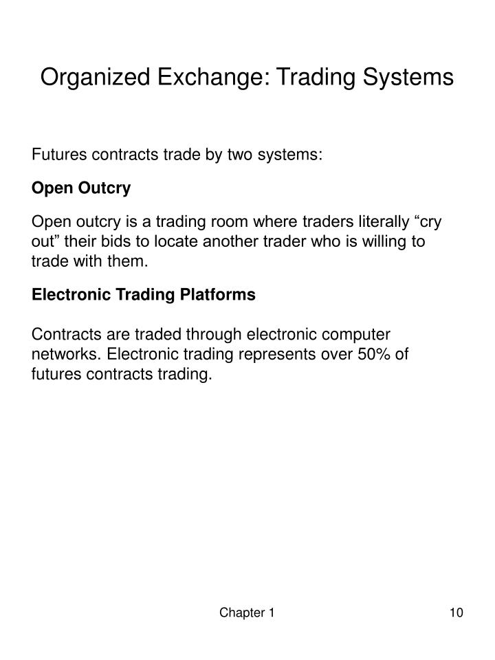Organized Exchange: Trading Systems