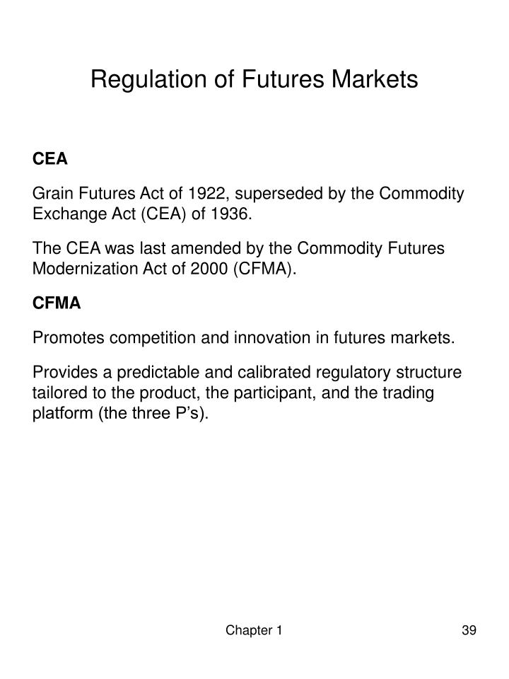 Regulation of Futures Markets