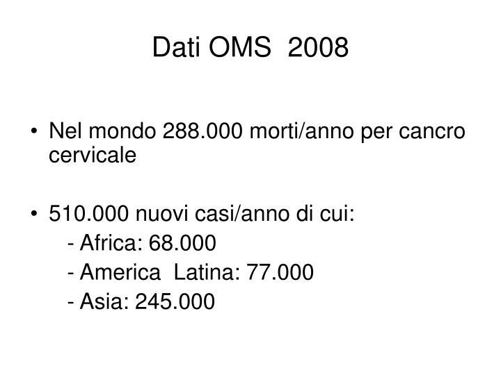 Dati OMS  2008
