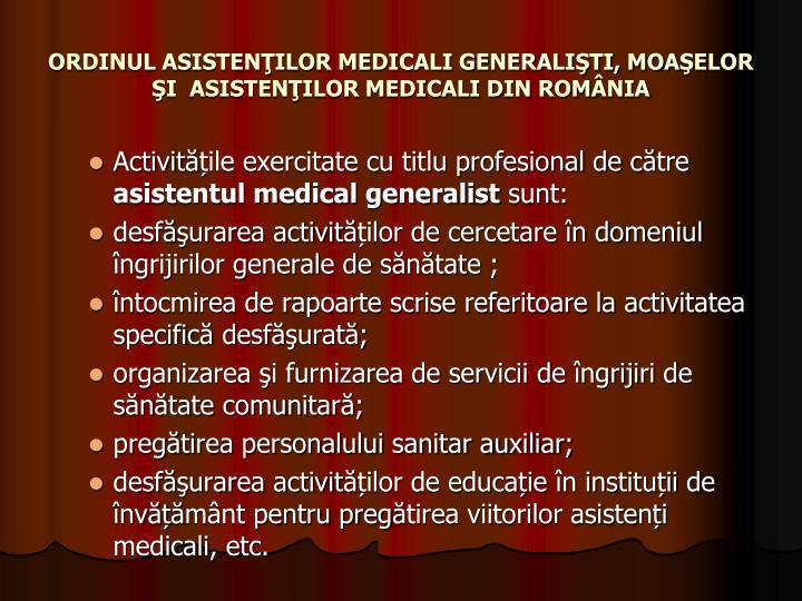 ORDINUL ASISTENŢILOR MEDICALI GENERALIŞTI, MOAŞELOR ŞI  ASISTENŢILOR MEDICALI DIN ROMÂNIA