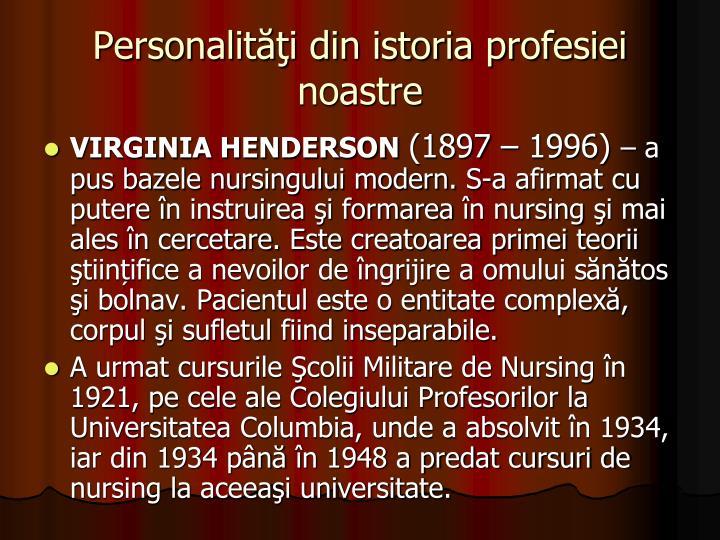 Personalităţi din istoria profesiei noastre