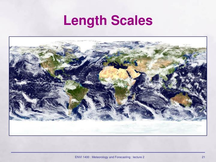 Length Scales