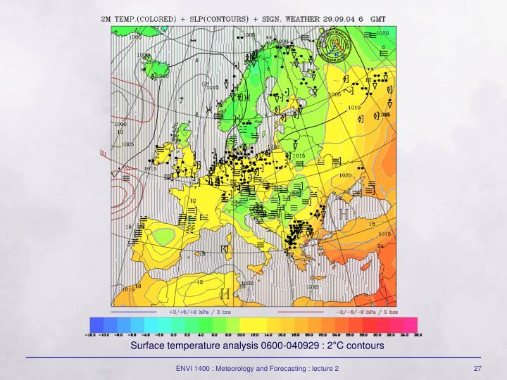 Surface temperature analysis 0600-040929 : 2