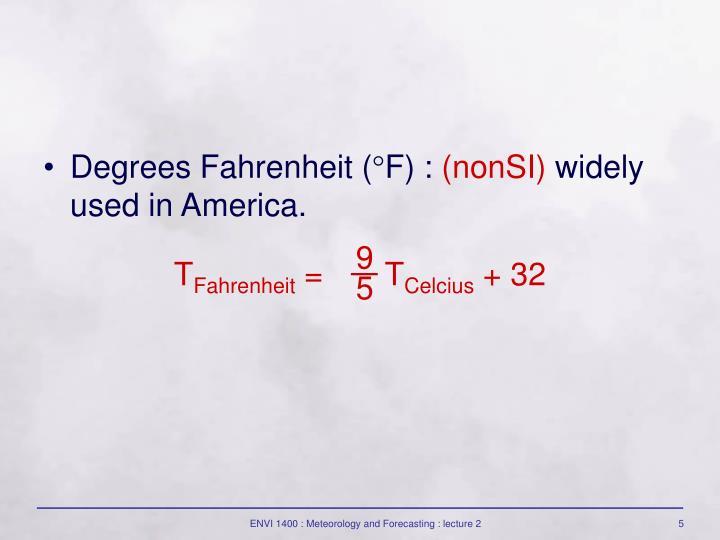 Degrees Fahrenheit (