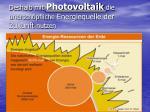deshalb mit photovoltaik die unersch pfliche energiequelle der zukunft nutzen