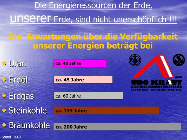Die Energieressourcen der Erde,