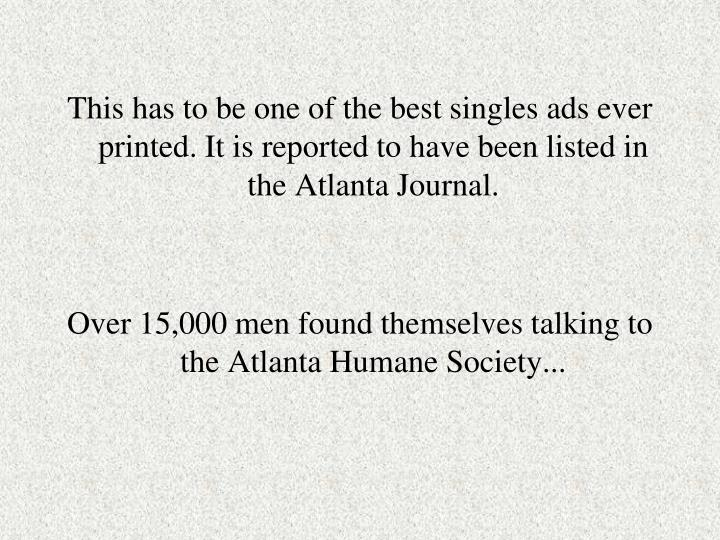 This has to be one of the best singles ads ever printed. It is reported to have been listed in the Atlanta Journal.