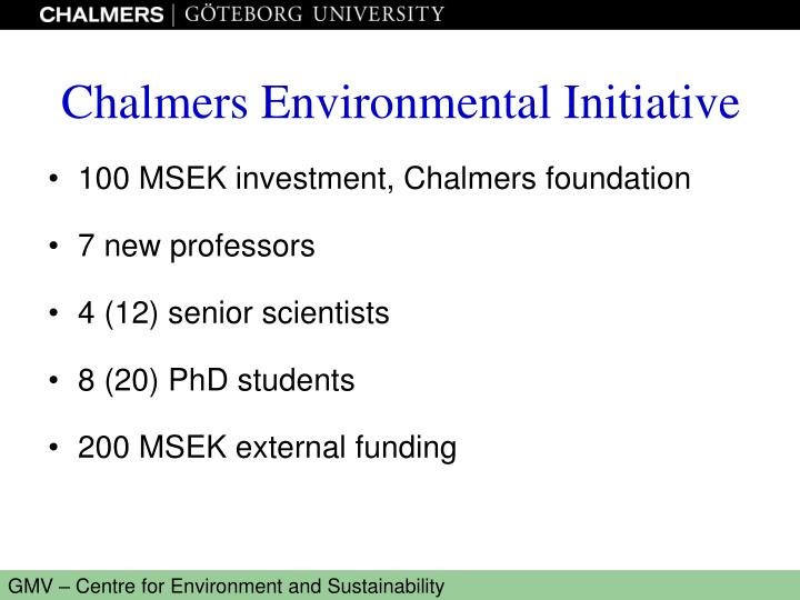 100 MSEK investment, Chalmers foundation