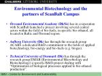 environmental biotechnology and the partners of scanbalt campus
