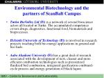 environmental biotechnology and the partners of scanbalt campus1