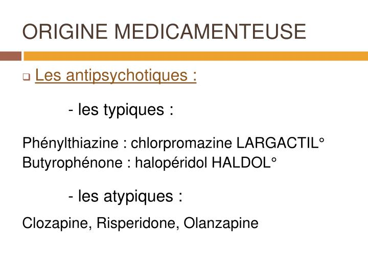 ORIGINE MEDICAMENTEUSE