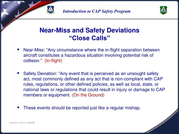 Near-Miss and Safety Deviations