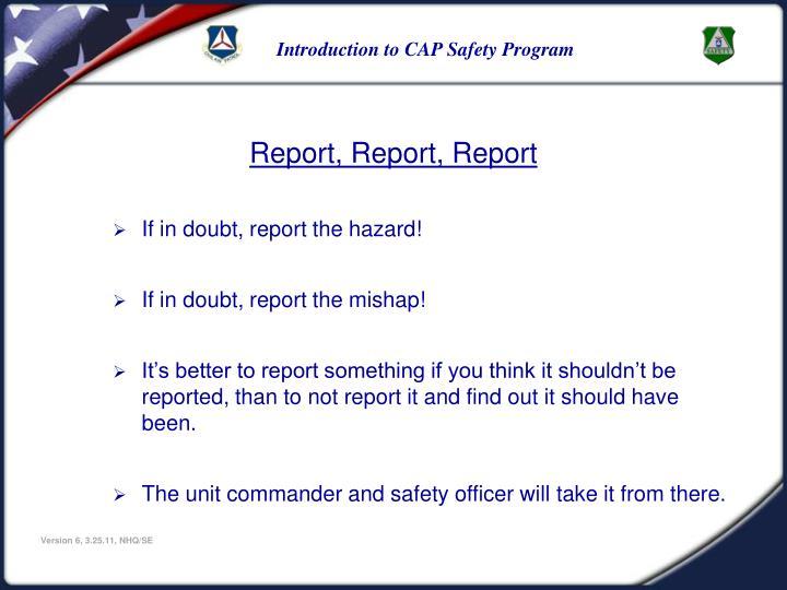 Report, Report, Report