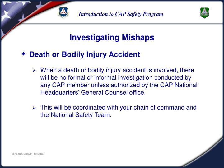 Investigating Mishaps