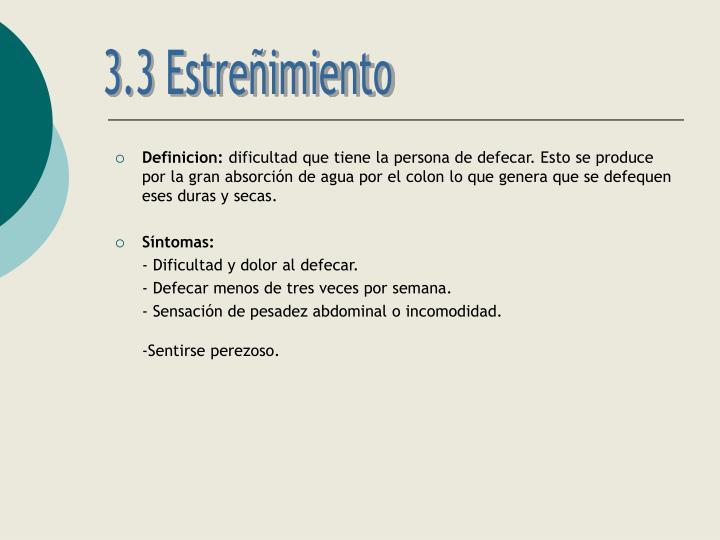 3.3 Estreñimiento