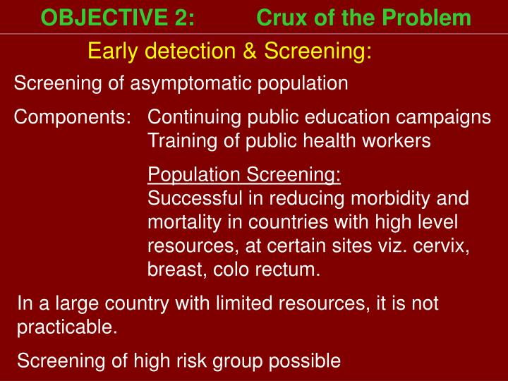 OBJECTIVE 2:   Crux of the Problem