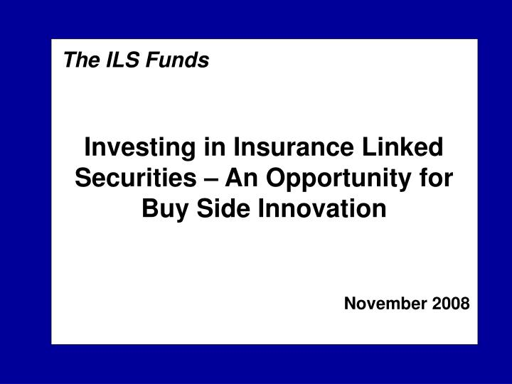 The ILS Funds
