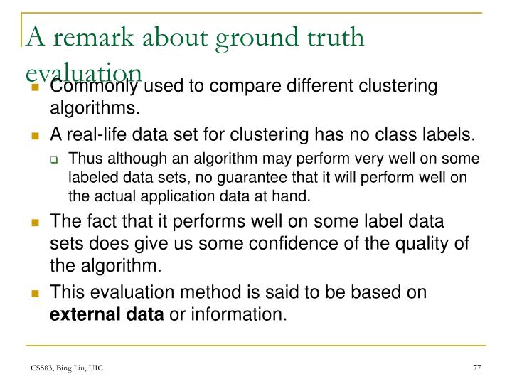A remark about ground truth evaluation