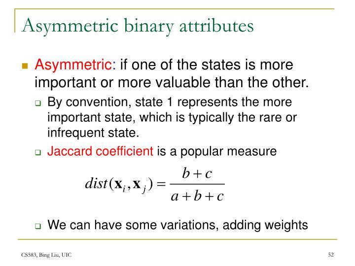 Asymmetric binary attributes