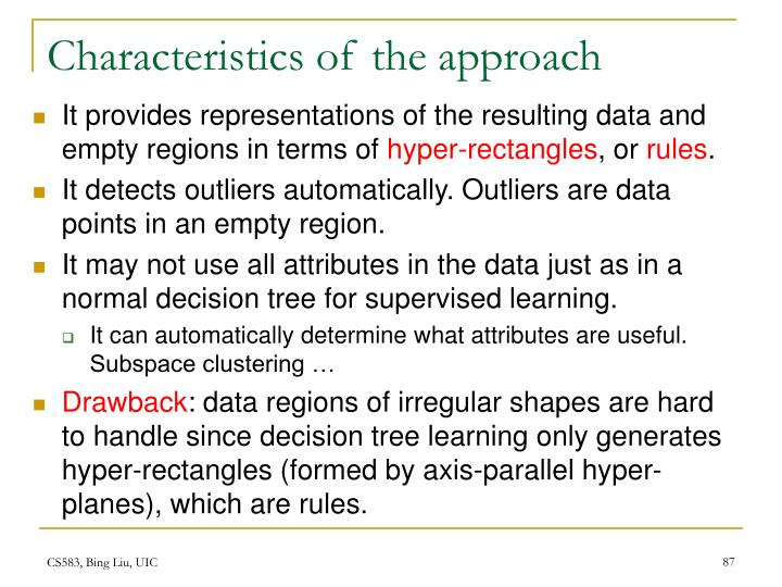 Characteristics of the approach