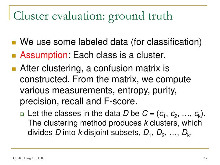 Cluster evaluation: ground truth