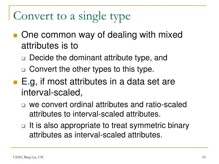 Convert to a single type