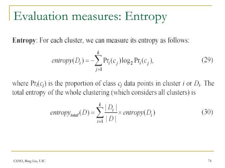 Evaluation measures: Entropy