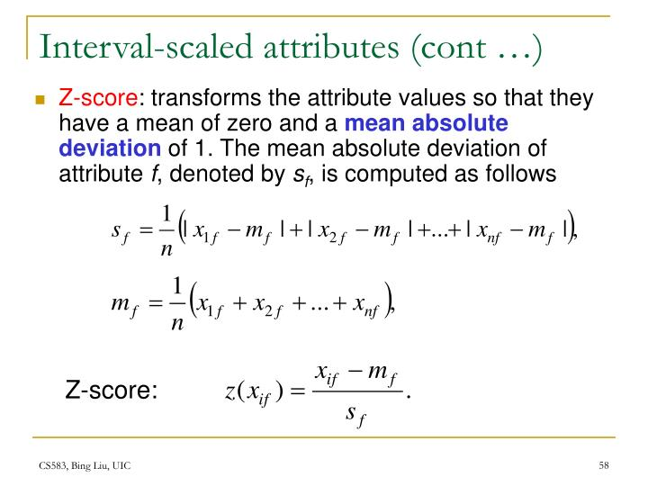Interval-scaled attributes (cont …)