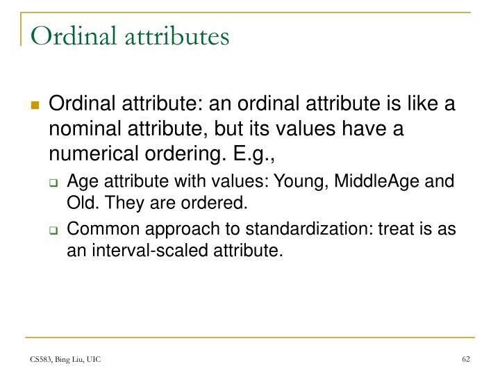 Ordinal attributes