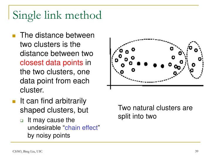 Single link method
