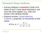 symmetric binary attributes