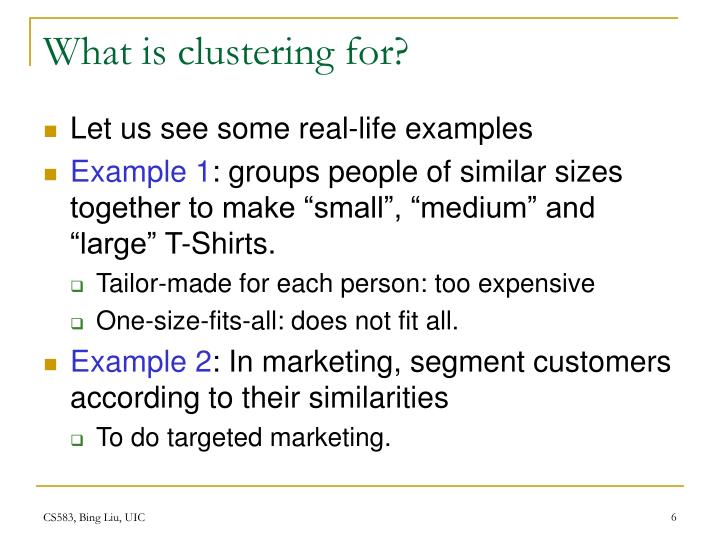 What is clustering for?