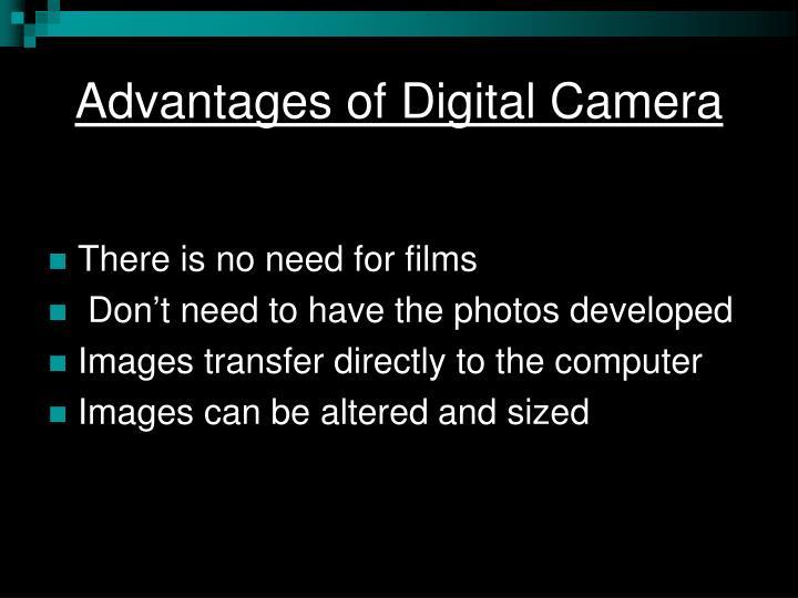 Advantages of Digital Camera