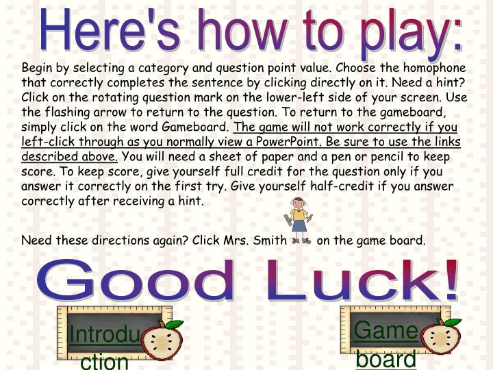 Here's how to play: