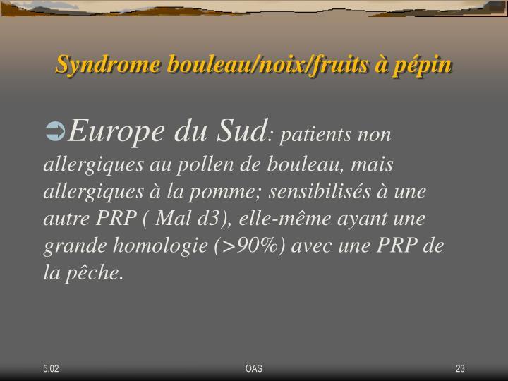 Syndrome bouleau/noix/fruits à pépin