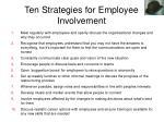 ten strategies for employee involvement