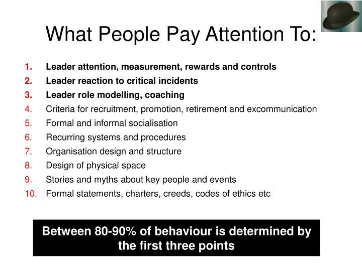 Leader attention, measurement, rewards and controls